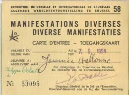 Exposition Universelle Et Internationale De Bruxelles 1958 - Carte D´entrée - Manifestations Diverses (7 Septembre 1958) - Tickets - Vouchers