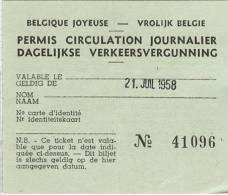 Exposition Universelle Et Internationale De Bruxelles 1958 - BELGIQUE JOYEUSE - PERMIS CIRCULATION JOURNALIER (21.07.58) - Tickets - Vouchers