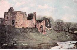 POSTCARD LLANELLY CASTLE KIDWELLY - Monmouthshire