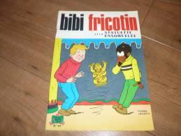 Bibi Fricotin Et La Statuette Ensorcelée N°44 De 1975 - Other Authors
