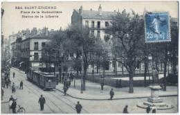42 - LOIRE - SAINT ETIENNE. 524. - PLACE DE LA BADOUILLERE. STATUE DE LA LIBERTÉ. BEAU PLAN BIEN ANIMÉ. TRAMWAY  WAGONS - Saint Etienne