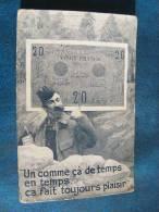 CP...UN COMME CA DE TEMPS EN TEMPS CA FAIT TOUJOURS PLAISIR..BILLET DE 20 FRANC..MILITAIRE ..ECRITE SANS DATE - Monnaies (représentations)