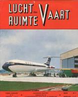Lucht En Ruimtevaart  N° 8/08/1962 - Air Et Espace - Publicités: BOEING, FAIREY (SONACA), SUD AVIATION, SABCA, Etc (2852 - Revues & Journaux