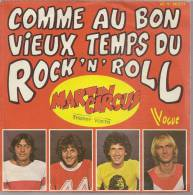 """45 Tours SP - MARTIN CIRCUS  - VOGUE 140271  """" COMME AU BON VIEUX TEMPS DU ROCK'N'ROLL """" + 1 - Vinyl Records"""