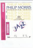 PO5352# MUSICA - BIGLIETTO CONCERTO - PHILIP MORRIS Superband Series JAZZ - Biglietti Per Concerti