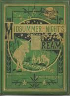 Midsummer Night's Dream  Shakespeare, Livre édition 1874 , Avec Dédicace, Voir Scan - 1850-1899