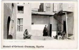 """SYRIE  /  DAMAS  /  MAISON  D´ ANANIAS  ( Belle Animation ! )  /  Cachet Publicitaire De L´ """" HÔTEL  D´ ORIENT """" - Syrie"""