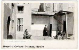 """SYRIE  /  DAMAS  /  MAISON  D´ ANANIAS  ( Belle Animation ! )  /  Cachet Publicitaire De L´ """" HÔTEL  D´ ORIENT """""""
