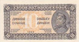 DEMOKRATSKA FEDERATIVNA JUGOSLAVIJA  -  10 DINARA  -  1944  -  UNC - Yugoslavia