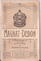 """""""MAGNAT-DEBON"""".   Cycles Et Motocycles.  Constructeurs  à Grenoble.   1909. - Publicités"""