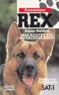 Kommissar REX, Was Kostet Ein Menschenleben?, Bastei 1995, 224 Seiten, Broschur - Bücher, Zeitschriften, Comics