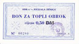 BOSNIEN  -  SDK - A  ZENICA  --  BON ZA TOPLI OBROK  --  0,50 DM - Bosnia And Herzegovina