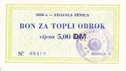BOSNIEN  -  SDK - A   ZENICA  --  BON ZA TOPLI OBROK  --  5,00 DM - Bosnien-Herzegowina