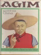 AGIM Erzählt Aus China, Von W. Jacobs U. A. Oehler, Ev. Missionsverlag Stuttgart Basel, 1924, 24 Seiten, 30 Farbige Abb. - Kinder- & Jugendliteratur