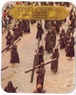 STELLA ARTOIS  Sous-Bock /  Folklore / Procession Des Pénitents / 31 VEURNE / NEUF - Sous-bocks