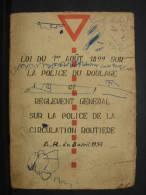 Liv37. Réglement Général Sur La Police De La Circulation Routière  A.R. Du 8 Avril 1954. - Livres, BD, Revues