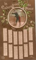 Calendrier/Carte Postale / Le Calendrier Du Poilu/ Guerre 14-18/ Idéa /1915      CAL105 - Tamaño Pequeño : 1901-20