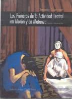 LOS PIONEROS DE LA ACTIVIDAD TEATRAL EN MORON Y LA MATANZA SUSANA GUERRERO ENTREVISTAS HISTORIAS DE VIDA ILUSTRACION DE - Theatre