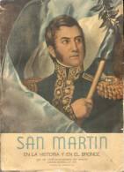 SAN MARTIN EN LA HISTORIA Y EN EL BRONCE AÑO 1950 PRESIDENCIA DEL GENERAL PERON REPUBLICA ARGENTINA - Histoire Et Art