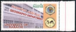 PAKISTAN MNH 2012 DIAMOND JUBILEE DEPARTMENT OF GEOGRAPHY UNIVERSITY OF KARACHI 1952 - 2012 BUILDING EDUCATION - Pakistan
