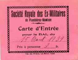 Plombières Montzen 2 Cartes Entrées Différentes Bal Soc. R. Ex-militaires 1939 - Visiting Cards