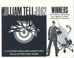 U.S. AIR FORCE WORLD-WIDE GUNNERY MEET NELLIS AIR FORCE BASE, NEVADA - WILLIAM TELL : 1962 - WINNERS - Avion     (2877) - Luchtvaart