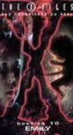 THE X FILES  ° **** Aux Frontieres Du Reel  *** Dossier 10   Emily - Sciences-Fictions Et Fantaisie