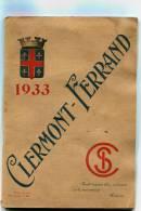 Guide Ilustrée Du Tourisme Et Publicitaire 63 Clermont Ferrand 1933 Carte Imcorporée - Sports & Tourism