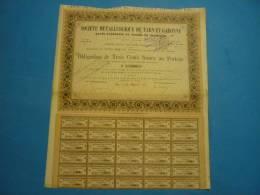 ACTION ANNEE 1874 STE METALLURGIQUE DE TARN ET GARONNE 300 FRANCS  AU PORTEUR N°250 - Industrie