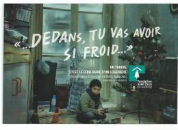 """Fondation Abbé Pierre Pour Le Logement Des Défavorisés ; """"dedans Tu Vas Avoir Si Froid, Photo Laurent Chéhère - Cartes Postales"""