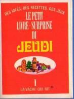 LA VACHE QUI RIT - Le Petit Livre Surprise Du Jeudi 1 - Werbung