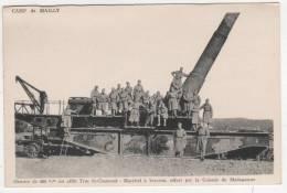 CPA CAMP DE MAILLY ANIMEE SOLDATS SUR OBUSIER SUR AFFUT TRUC ST CHAMOND MATERIEL A BERCEAU OFFERT PAR COLONIE MADAGASCAR - Ausrüstung