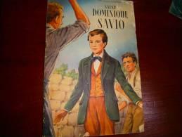 SAINT DOMINIQUE SAVIO - Books, Magazines, Comics