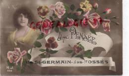 03 -  SAINT GERMAIN DES FOSSES - UNE PENSEE