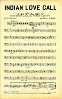 Indian Love Call - Fox-trot De L'opérette Rose Marie - Rudolf Friml - 2 Livrets - 90 Grammes - TBE - Partitions Musicales Anciennes