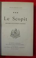 Le Scopit, Histoire D'un Eunuque Européen (Mœurs Russo-bulgares) - Livres, BD, Revues
