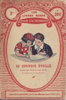 Les Livres Roses Pour La Jeunesse - Le Dormeur éveillé : N° 580 - 1933 - Livres, BD, Revues