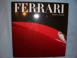 "Livre FERRARI ""histoire De Légende"" (sortie En Italie) - Cars"