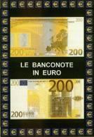 Carte Postale Euro Monnaies Italiennes 200 Euro Billets De Banque - Monnaies (représentations)