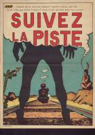 """AFFICHE S.N.C.F. """"Suivez La Piste"""". (Cowboy). - Affiches"""