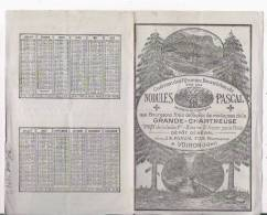 CALENDRIER PUBLICITAIRE NODULES PASCAL GUERISON DE RHUMES BRONCHITES  A VOIRON (38) 1899 OU 1900 - Calendriers