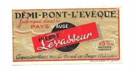 Ancienne étiquette Fromage  Demi Pont Leveque Pays D'auge Pierre Levasseur 45%mg Coquainvilliers Calvados - Fromage