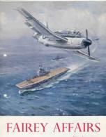 FAIREY AFFAIRS - September 1952 - Avions , Bateaux  FAIREY - Vue Usine De Gosselies (SONACA)        (2892) - Revistas & Periódicos
