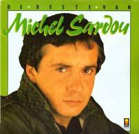 * LP *  DE BESTE VAN MICHEL SARDOU (Holland 1983 EX-!!!) - Other - French Music