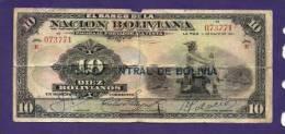 BOLIVIA 1911,  Banknote  ,Used GOOD , 10 Boliviano,  Km107, Little Damaged And Folded - Bolivia