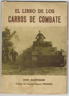Libro Tema Militar CARROS DE COMBATE. Nuevo Sin Uso - Historia Y Arte