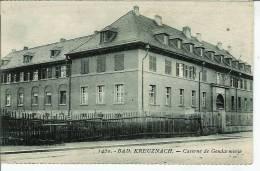 BAD KREUZNACH CASERNE DE GENDARMERIE - Bad Kreuznach