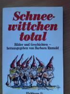 Schneewittchen Total - Barbara Rumold - Eichborn 1987 - Boeken Voor Kinderen