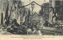 52 CHAUMONT FETE PRESIDENTIELLE INAUGURATION DU MONUMENT AMITIE FRANCO AMERICAINE 1923 AVEC POINCARE - Chaumont