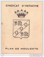 SYNDICAT  D´INITIATIVE  -  PLAN  DE  HOULGATE .  ( 2 Volets) - Europe